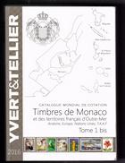 CATALOGUE YVERT ET TELLIER TOME 1bis MONACO  ANNEE 2016 - France
