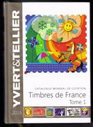 CATALOGUE YVERT ET TELLIER TOME 1 FRANCE ANNEE 2016 - France