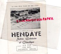 64 - HENDAYE- DEPLIANT TOURISTIQUE ANNEES 40-50- HOTEL ESKUALDUNA-PLAGE-CASINO- - Dépliants Turistici