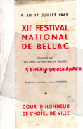 87 - BELLAC - PROGRAMME XIIE FESTIVAL -9 AU 17 JUILLET 1965- JEAN HUBERTY-ORCHESTRE PRAGUE-SIEGFRIED-DUTCH BALLET-BOSTON - Programmes