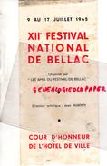 87 - BELLAC - PROGRAMME XIIE FESTIVAL -9 AU 17 JUILLET 1965- JEAN HUBERTY-ORCHESTRE PRAGUE-SIEGFRIED-DUTCH BALLET-BOSTON - Programs