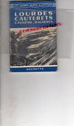 65 - LOURDES- CAUTERETS -GAVARNIE-BAGNERES- GUIDES BLEUS ILLUSTRES HACHETTE- 1954- SAINT SAVIN- - Midi-Pyrénées