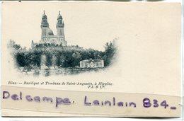- Bône - Basilique Et Tombeau De Saint-à- Hippone,  Précurseur, Peu Courante, Super état, F A & Cie,  TBE, Scans. - Algerije