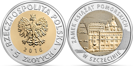 "POLAND 5 Zlotes 2.016 2016 Bimetalica ""Pomeranian Dukes' Castle In Szczecin"" SC/UNCirculated T-DL-11.982 - Polen"