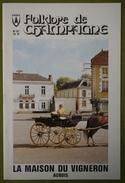 Revue Du Folklore De Champagne - N°87 - Mars 1984 - La Maison Du Vigneron Aubois - Champagne - Ardenne