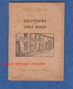 Livre De 1945 Avec Photo De Torcheville ( Moselle )  - Souvenirs De Chez Nous - Histoire & Poèmes - P. Tharcise Cherrier - Lorraine - Vosges