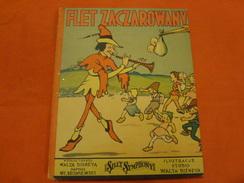 Livre Polonais - Flet Zaczarowany - Walta Disneya (Walte Disney) Wladyslaw Broniewski - Silly Symphony - Livres, BD, Revues