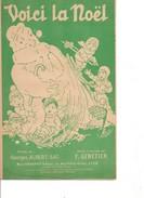 Partition- Voici La Noel -  -  Paroles : G. Albert-SAC -  Musique: - Non Classés