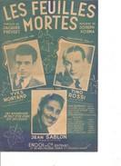 Partition-les Feuilles Mortes -Yves Montant - Tino Rossi -jean Sablon -  Paroles : J. Prevert - Musique: J. Kosma - Non Classés