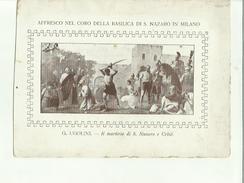 135393 AFFRESCO NEL CORO DELLA BASILICA DI SAN NAZARO IN MILANO RICORDO DEL DECENNIO DEL REV SAC OTTAVIO M ANSELMI 1917 - Altre Collezioni