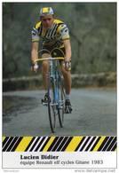 CARTE CYCLISTE  LUCIEN  DIDIER   RENAULT ELF 1983 - Radsport