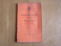 LES CRIMES DE GUERRE Arestation Déportation Exécution Des Otages Liège Bruxelles Ohey Viesville Braine Masnuy Arlon - War 1939-45