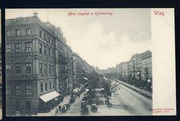 Cpa  Autriche Wien Vienne Hôtel Impérial U. Kärntnerring   JIP85 - Autres