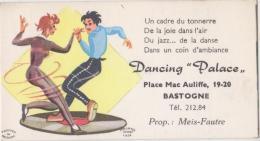 ANCIENNE CARTE DE VISITE DES ANNEES 50  DANCING PALACE BASTOGNE - Cartes De Visite
