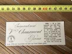 MARQUE DEPOSEE 1888 VIN DE CHAMPAGNE CREMANT ROSE VEUVE CHAUXMONT JEAN JULES FISSE A REIMS - Collections