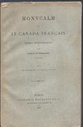 1877 MONTCALM ET LE CANADA FRANCAIS ESSAI HISTORIQUE PAR C. DE BONNECHOSE - Livres, BD, Revues