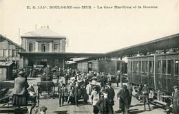 Boulogne Sur Mer La Gare Maritime Et La Douane - Boulogne Sur Mer