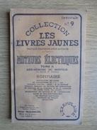 Ancien Fascicule - Collection Les Livres Jaunes Moteurs électriques Tome II 1957 - Do-it-yourself / Technical