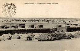 TOMBOUCTOU Fort Bonnier Camp Indigéne    MALI Timboektoe SOUDAN FRANCAIS - Malí