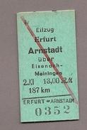 Pappfahrkarte  (DDR Reichsbahn)--> Eilzug Erfurt - Arnstadt - Treni