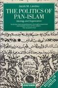 The Politics Of Pan-Islam: Ideology And Organization By Landau, Jacob M (ISBN 9780198279488) - Books, Magazines, Comics