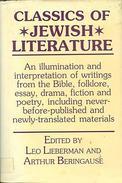 Classics Of Jewish Literature Edited By Classics Of Jewish Literature Leo Lieberman, Arthur F. Beringause - Anthologies