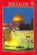 Jerusalem Insight Guide (Insight City Guides) By Atkins, Norman (ISBN 9789624210576) - Exploration/Travel