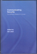 Communicating Security: Civil-Military Relations In Israel By Lebel, Udi (ISBN 9780415373401) - Books, Magazines, Comics