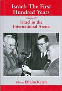 Israel: The First Hundred Years- Vol 4: Israel In The International Arena By Karsh, Efraim (ISBN 9780714649603) - Middle East