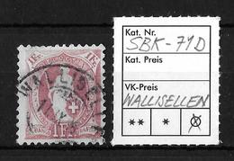 STEHENDE HELVETIA Gezähnt → SBK-71D, WALLISELLEN 11.IX.95 - 1882-1906 Armoiries, Helvetia Debout & UPU