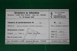 """TESSERA PARTECIPAZIONE CROCIERA MN """"CABO SAN ROQUE"""" E TAGLIANDO RISTORANTE - 1965 - Europa"""