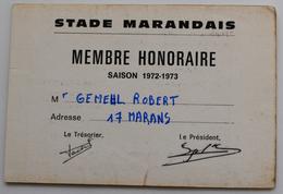 STADE MARANDAIS VILLE DE MARANS 17  CARTE DE  MEMBRE HONORAIRE  SAISON 1972-1973 - Andere