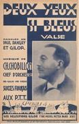 Partition- Deux Yeux Si Bleus -    - Paroles:P. Dangry  -Musique: CH. Chobillon - Non Classés