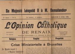 Journal Ancien Politique Catholique L'OPINION CATHOLIQUE DE RENAIX Ronse Roi Leopold II Demalander Woeste - Journaux - Quotidiens