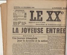 Journal Ancien  LE XXè SIECLE La Joyeuse Entrée Du Roi Albert I - Journaux - Quotidiens