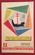 XX CAMPAGNA ANTITUBERCOLARE 1957  CARTOLINA CON ERINNOFILO - Croce Rossa