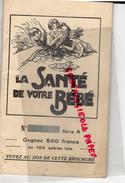 33-PUERICULTURE-LA SANTE DE VOTRE BEBE- EDITIONS ECHO- BORDEAUX- FARINE LAROUSSE- MAMAN- CHOCOLAT MENIER-FAUCHE-DASTARAC - Health