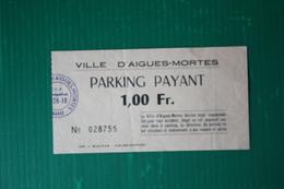 BIGLIETTO PARCHEGGIO AIGUES MORTES - 1970 - Transporttickets