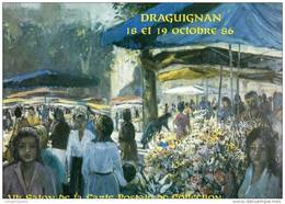 Le Marché De Draguignan   ILLUSTRATEUR FRIZAT Salon De La CP - Collector Fairs & Bourses