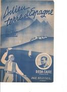 Partition- Adieu Terre D'espagne- Reda CAIRE  - Paroles:Syam Et Viaud  -Musique: G. Goldberg - Non Classés