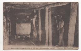 MONTCEAU Les MINES - Mineurs Au Travail - Abatage Du Charbon - Montceau Les Mines