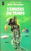 Pocket 5085 - BRUNNER, John - L'Envers Du Temps (BE+) - Presses Pocket