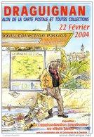 Salon XXIII ÈME  COLLECTION PASSION DRAGUIGNAN VAR  ILLUSTRATEUR M CROSA - Collector Fairs & Bourses