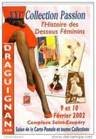 VAR DRAGUIGNAN SALON DE LA CARTE POSTALE  HISTOIRE DES DESSOUS FEMININS EROTISME CHARME - Bourses & Salons De Collections