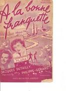 Partition- A La Bonne Franquette - Georgette Plana  - Paroles: Philippe Gerard  -Musique: - Non Classés