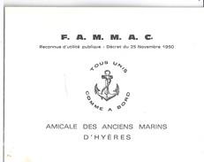 """F.A.M.M.A.C. """"TOUS UNIS COMME A BORD""""  AMICALE DES ANCIENS MARINS D'HYERES 1973   """"adresse Ses Voeux """"... - Cartes"""