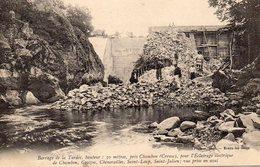23.BARRAGE DE TARDES......CPA...1909...ANIMEE....LA CONSTRUCTION.......LOT F2612 - Other Municipalities