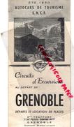 38 - GRENOBLE - DEPLIANT TOURISTIQUE ETE 1950- AUTOCARS SNCF - TOURISME- ETS . TRAFFORT 6 PLACE GRENETTE - Dépliants Turistici