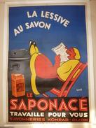 1914 Rare Affiche Ancienne Originale LA LESSIVE AU SAVON : LE SAPONACE TRAVAILLE POUR VOUS ,signée Lan ,(125 X 85cm) - Afiches