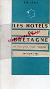 35-29-56-22-44-50-LES HOTELS DE BRETAGNE- LISTE ET LEURS PRIX TOUT COMPRIS- 1957- LA BAULE-BELLE ILE-CAMARET-BATZ- - Bretagne